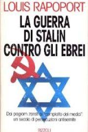 La guerra di Stalin contro gli ebrei